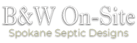 B&W ON-SITE Spokane County Septic Design